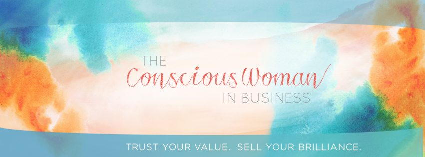 The Conscious Woman in Business